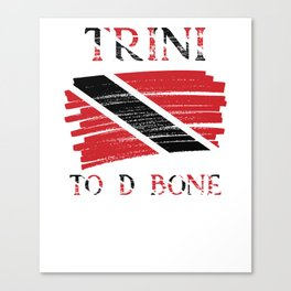 Trini To D Bone| Trinidad and Tobago Flag Canvas Print