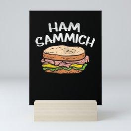 Ham Sammich Mini Art Print