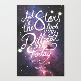 The Stars Look Very Different Today Canvas Print