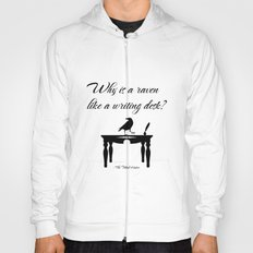 Alice In Wonderland Why Is A Raven Like A Writing Desk Hoody