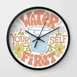 Water Yourself First Wall Clock