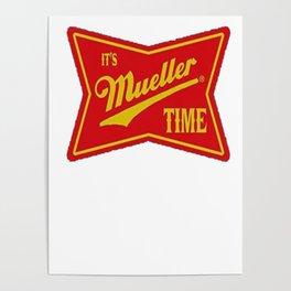 It's Robert Mueller Time Resist Anti Trump Tee Shirt Fans Poster