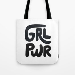 Grl Pwr black and white Tote Bag