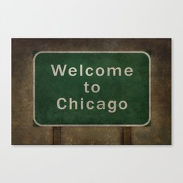 Welcome to Chicago highway road side sign Canvas Print