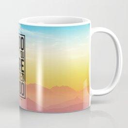 Go Do What You Were Created To Do Coffee Mug