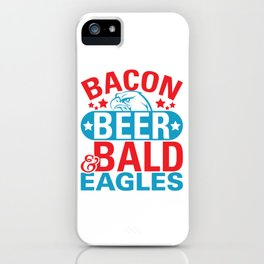 Bacon Beer Bald Eagles iPhone Case