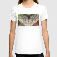 bones T-shirts featuring Bones by Vin Zzep