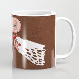 "The Chicken Says ""Beef"" Coffee Mug"