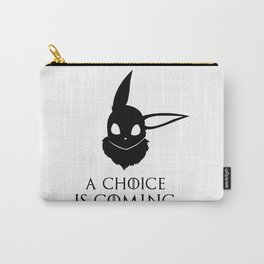 A choice is coming Carry-All Pouch
