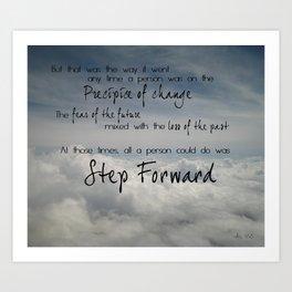 Step forward - clouds Art Print