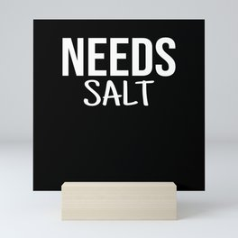 Needs Salt I Salt Shaker Motif Mini Art Print