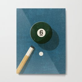 BILLIARDS / Ball 6 Metal Print