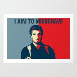 I Aim to Misbehave Art Print