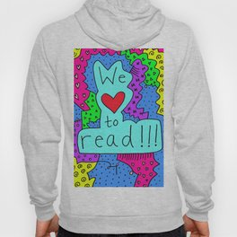 We Love to Read Hoody