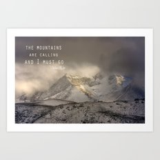 The Mountains are calling, and I must go.  John Muir. Vintage. Art Print