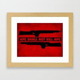 APE SHALL NOT KILL APE Framed Art Print