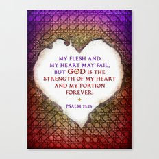 The Strength of My Heart Canvas Print