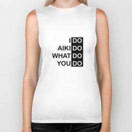 I Do Aikido Biker Tank
