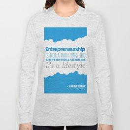 Entrepreneurship Quote Long Sleeve T-shirt