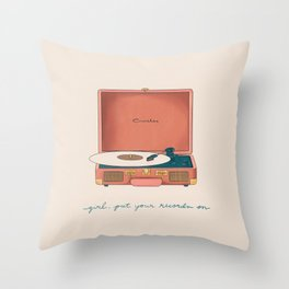 Girl, Put Your Records On Throw Pillow