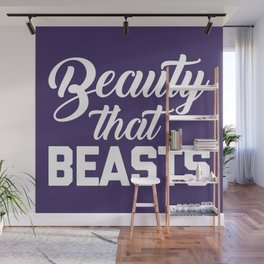 Beauty That Beasts Gym Quote Wall Mural