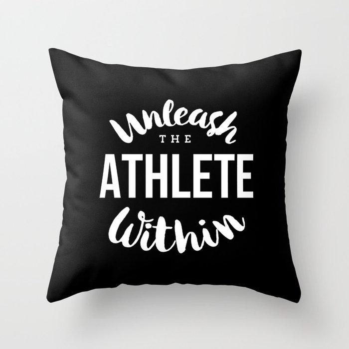 Unleash the athlete within Throw Pillow