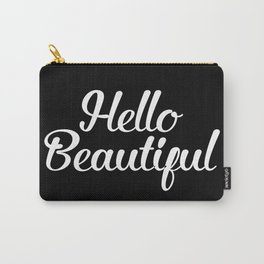 Hello Beautiful - Black and White Carry-All Pouch