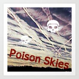 Poison Skies Art Print
