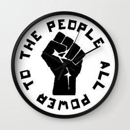 ALL POWER TO THE PEOPLE Panthers Party civil rights Wall Clock