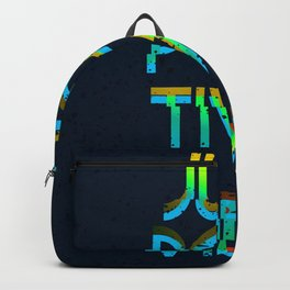 Just Positive Vibes Backpack