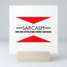 Sarcasm Skill Mini Art Print