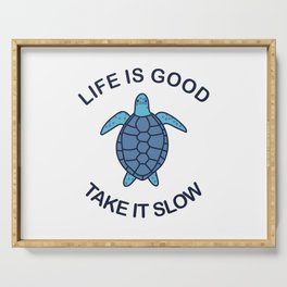 Life Is Good Take It Slow Serving Tray