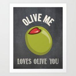 Olive Me Loves Olive You Art Print