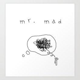 mr.mad Art Print