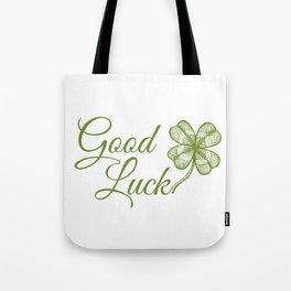 Good luck! Tote Bag