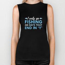 I Only Go Fishing Biker Tank