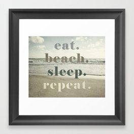 Eat Beach Sleep Repeat Framed Art Print