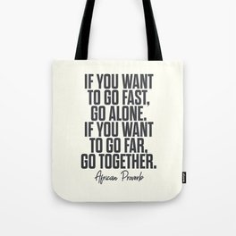 African proverb, wise quote on wisdom, inspirational sayings, motivational sentence Tote Bag