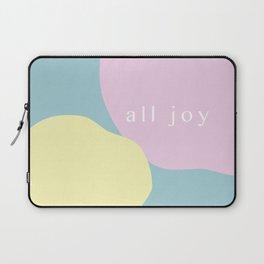 all joy Laptop Sleeve