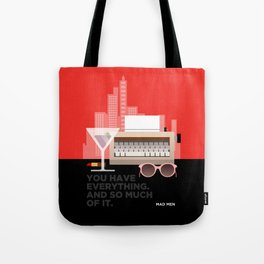 MAD MEN - YOU HAVE EVERYTHING Tote Bag