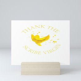 Thank the Scribe Virgin Mini Art Print