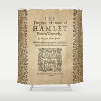 hamlet Shower Curtains featuring Shakespeare, Hamlet 1603 by BiblioTee