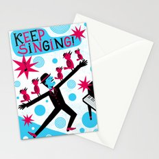 Keep singing Stationery Cards