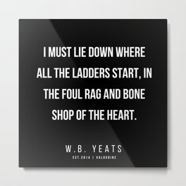 77    |200418| W.B. Yeats Quotes| W.B. Yeats Poems Metal Print