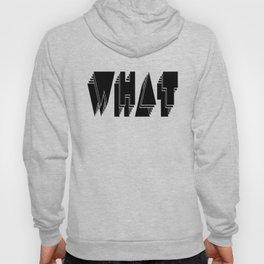 WHAT: Black Hoody