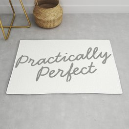 Practically Perfect In Every Way Rug