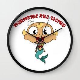 Mermaids Are Weird Wall Clock