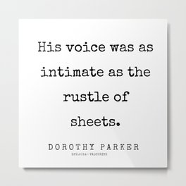 21    | 200221 | Dorothy Parker Quotes Metal Print