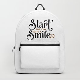 Start The Day With A Smile Backpack