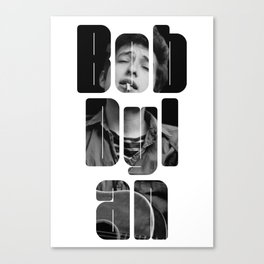 Bob Dylan Font Black And White Canvas Print
